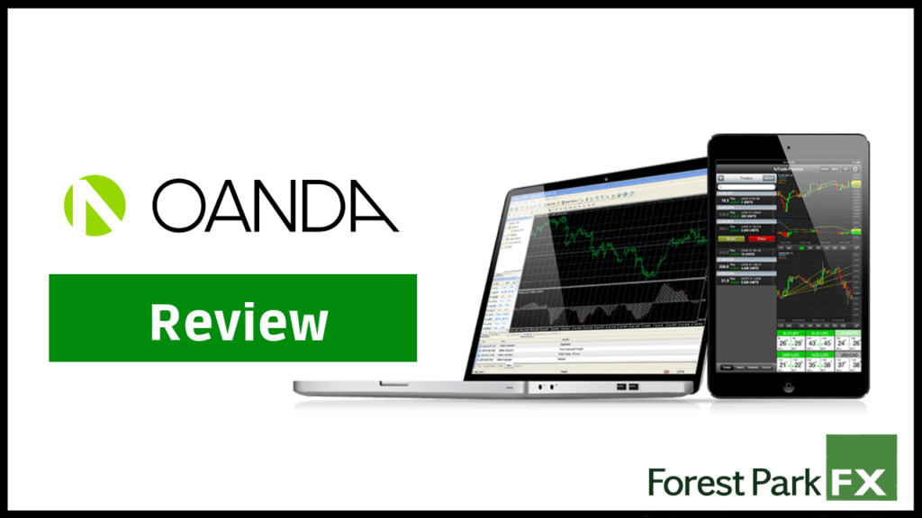 Oanda Forex Broker Review - Forest Park FX